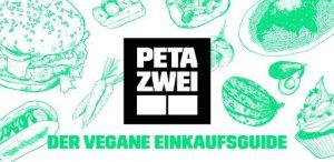 PETA ZWEI Einkaufsguide Vegan-Einstieg